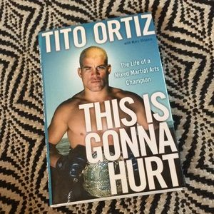 """SIGNED Tito Ortiz book """"This is Gonna Hurt"""""""